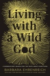 Living with a Wild God #BookReview #Journalism #Memoir