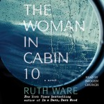 The Woman in Cabin 10 #mystery #suspense @ruthwarewriter
