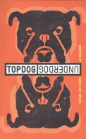 Topdog Underdog play